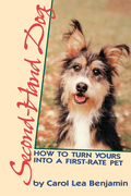 Second-Hand Dog: How to Turn Yours Into a First-Rate Pet