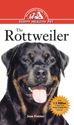 Rottweiler: An Owner's Guide to a Happy Healthy Pet