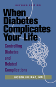When Diabetes Complicates Your Life: Controlling Diabetes and Related Complications