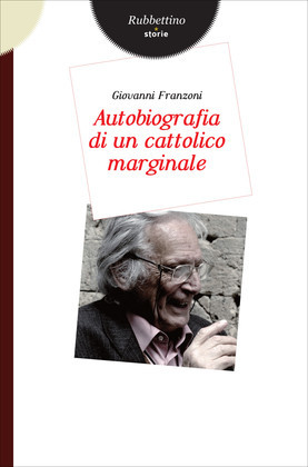 Autobiografia di un cattolico marginale