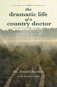 Dramatic Life of a Country Doctor