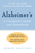 Alzheimer's: A Caregiver's Guide and Sourcebook, 3rd Edition