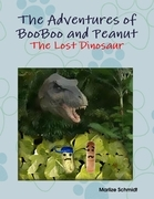 The Adventures of BooBoo and Peanut: The Lost Dinosaur