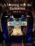 A Meeting with the Federation