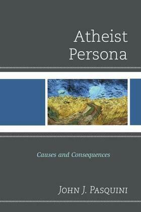Atheist Persona: Causes and Consequences
