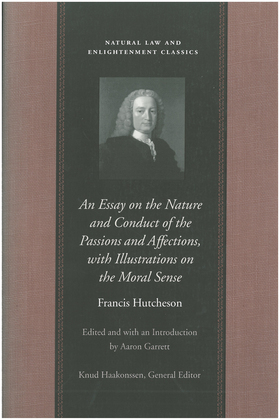 An Essay on the Nature and Conduct of the Passions and Affections, with Illustrations on the Moral Sense