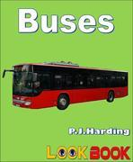 Buses: A LOOK BOOK Easy Reader