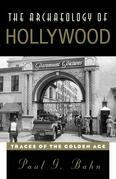 The Archaeology of Hollywood