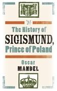 The History of Sigismund, Prince of Poland