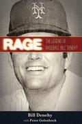"Rage: The Legend of ""Baseball Bill"" Denehy"