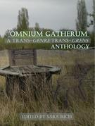Omnium Gatherum: A Trans-Genre Trans-Grens Anthology