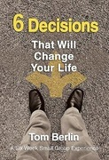 6 Decisions That Will Change Your Life Participant WorkBook