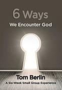 6 Ways We Encounter God Participant WorkBook
