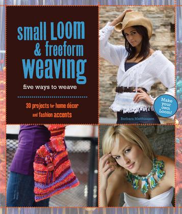 Small Loom & Freeform Weaving