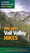 The Best Vail Valley Hikes and Snowshoe Routes: Colorado Mountain Club Pack Guide