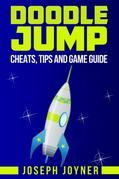 Doodle Jump: Cheats, Tips and Game Guide
