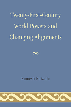 Twenty-First-Century World Powers and Changing Alignments