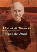 A Retreat with Thomas Merton