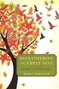 Refeathering the Empty Nest