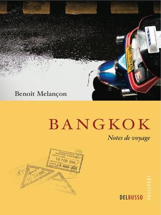 Bangkok, notes de voyage