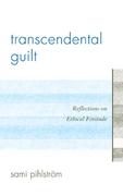 Transcendental Guilt: Reflections on Ethical Finitude