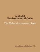 A Model Environmental Code: The Dubai Environment Law