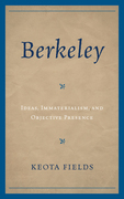 Berkeley: Ideas, Immateralism, and Objective Presence