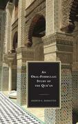 An Oral-Formulaic Study of the Qur'an