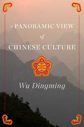 A Panoramic View of Chinese Culture