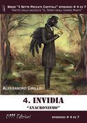 Invidia. Anacronismo - Serie I Sette Peccati Capitali ep. 4
