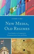 New Media, Old Regimes