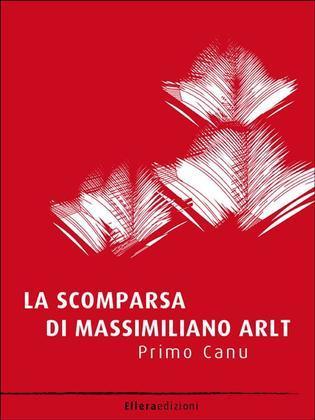 La scomparsa di Massimiliano Arlt