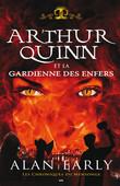 Arthur Quinn et la gardienne des enfers