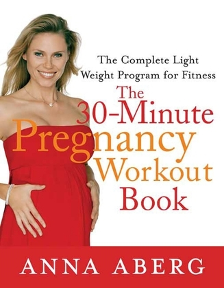 The 30-Minute Pregnancy Workout Book