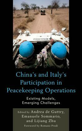 China's and Italy's Participation in Peacekeeping Operations: Existing Models, Emerging Challenges