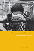The Cinema of Agnès Varda: Resistance and Eclecticism