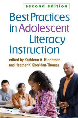 Best Practices in Adolescent Literacy Instruction, Second Edition