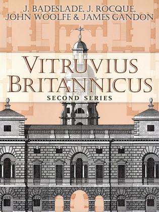 Vitruvius Britannicus: Second Series