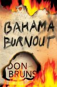 Bahama Burnout: A Mick Sever Mystery