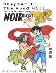 Noir Chapter 1: The Good Girl (BW)