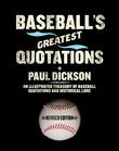 Baseball's Greatest Quotations Rev. Ed.