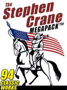 The Stephen Crane Megapack