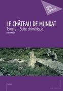Le Château de Mundat - Tome 3