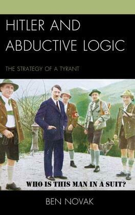 Hitler and Abductive Logic