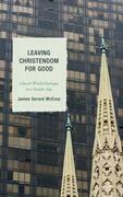 Leaving Christendom for Good