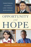Opportunity and Hope