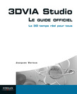 3DVIA Studio - Le guide officiel