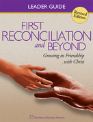 First Reconciliation & Beyond Leaders Guide: Catholic Reconciliation Program