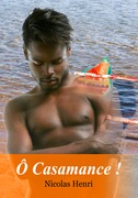 Ô Casamance !