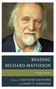 Reading Richard Matheson: A Critical Survey